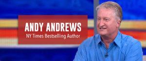 Andy Andrews, Novelist, Makin' It Now